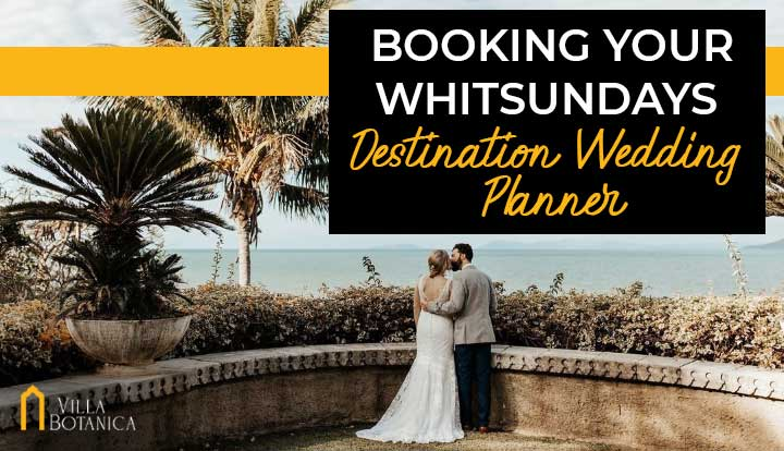 """newly wed couple being romantic in front of whitsundays coastal view with a header text """"Booking Your Whitsundays Destination Wedding Planner"""""""